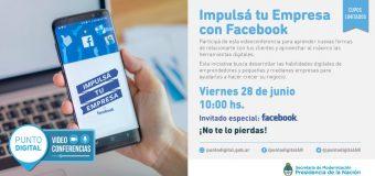 Videoconferencia:  Impulsá tu Empresa con Facebook