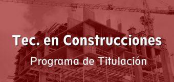 Programa de Titulación 2021 – Tec. en Construcciones
