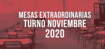 MESAS EXTRAORDINARIAS turno noviembre 2020