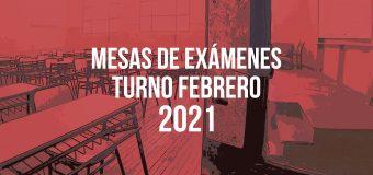 MESAS EXÁMENES Turno Febrero 2021