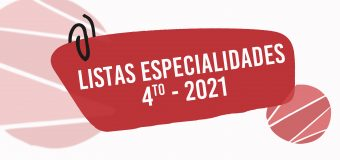 Listas Especialidades 4to 2021