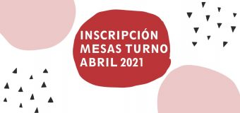 Inscripción Mesas Turno Abril